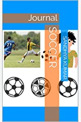 Soccer: Journal (Journal-Sports Book 2) Kindle Edition
