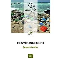 Environnement (L') [ancienne édition]