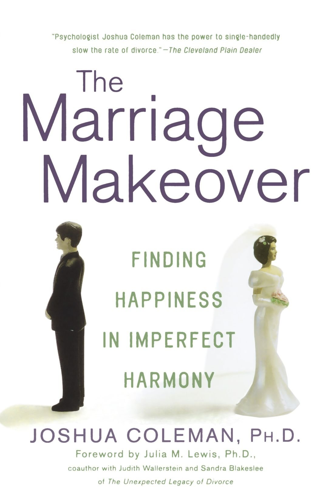 The Marriage Makeover: Finding Happiness in Imperfect Harmony pdf epub