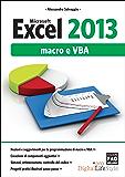 Microsoft Excel 2013 Macro e VBA (Digital LifeStyle Pro)