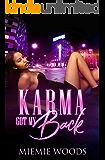 Karma Got My Back