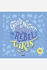 Good Night Stories for Rebel Girls 2021 Wall Calendar Calendar