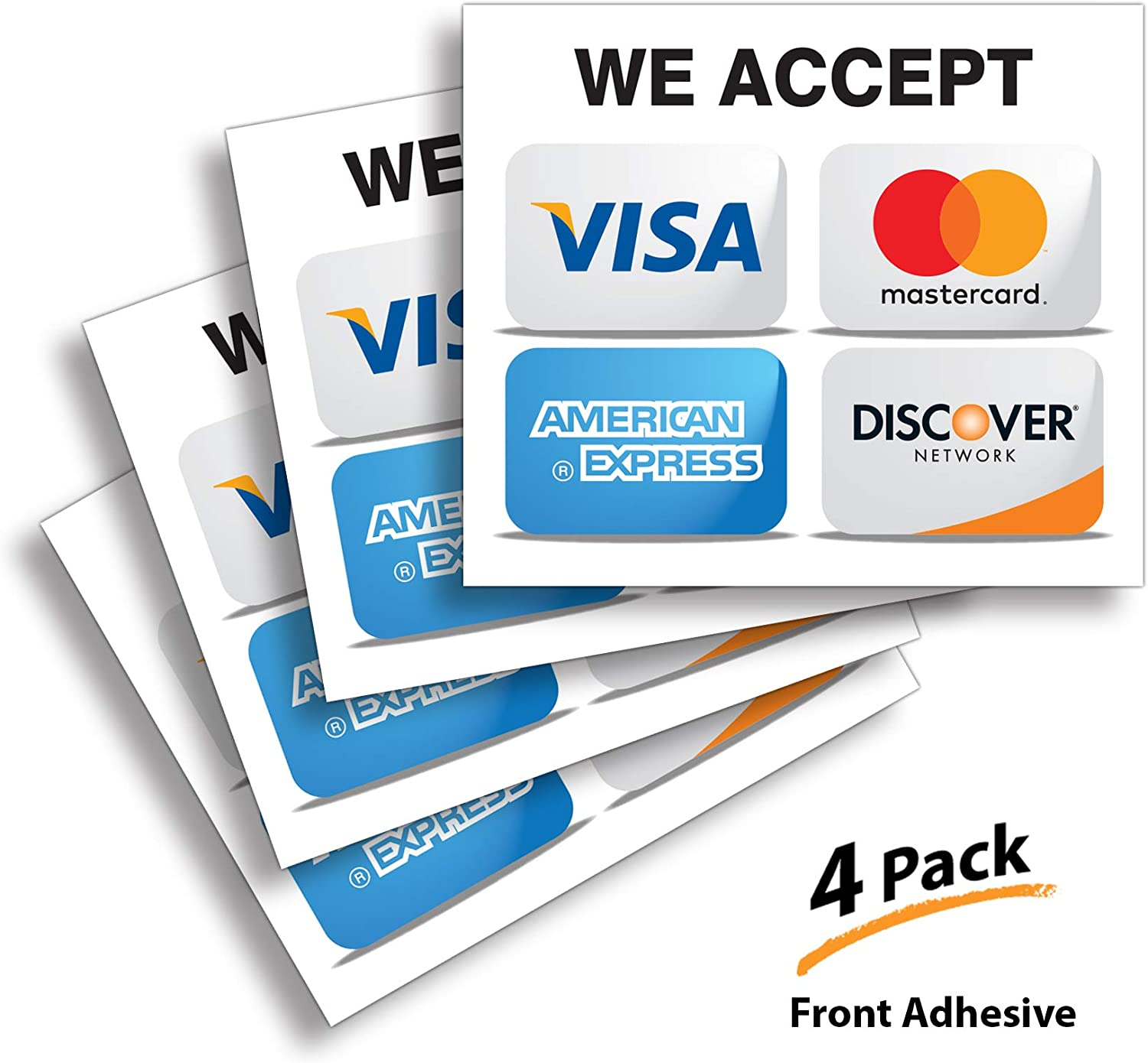 """Credit Card Sticker Signs Stickers – 4 Pack 7""""x 6"""" Inch - We Accept Visa, MasterCard, Amex & Discover, Premium Front Adhesive Vinyl to Apply Inside The Window or Glass Door for Stores Business"""