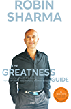 The Greatness Guide: One of the World's Most Successful Coaches Shares His Secrets for Personal and Business Mastery: The 10 Best Lessons Life Has Taught Me