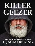 Killer Geezer (Transcendent Book 1)