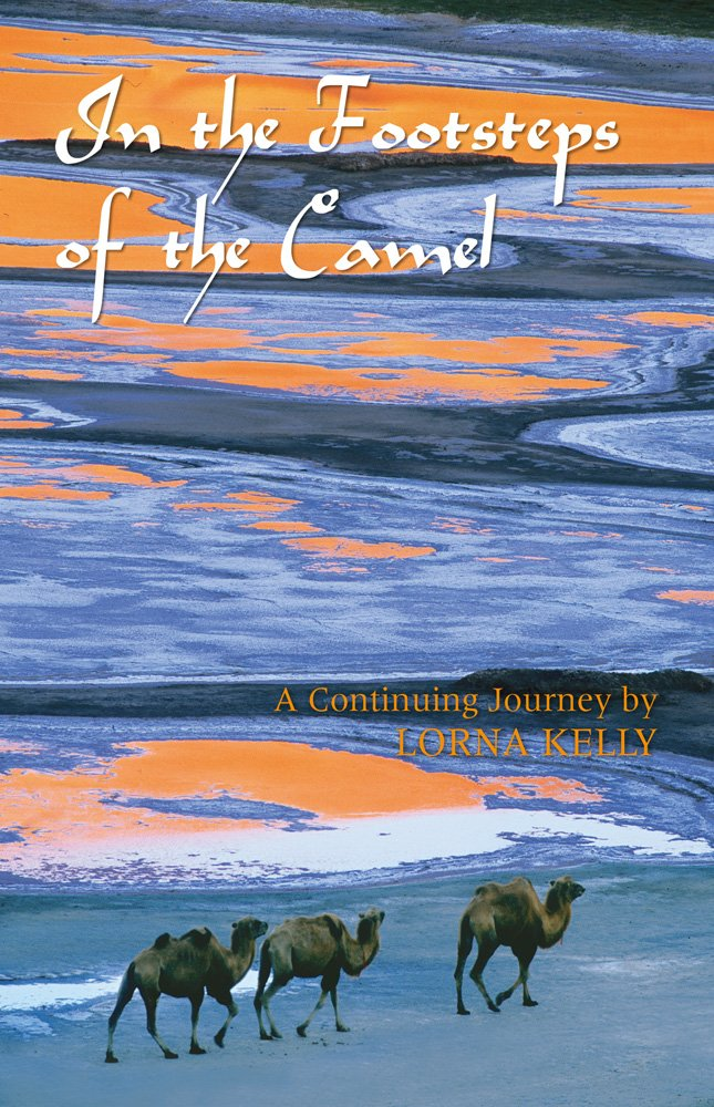 4a8aee271 In the Footsteps of the Camel: Lorna Kelly: 9780615383279: Amazon ...