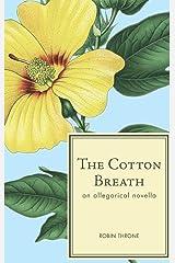 The Cotton Breath Hardcover