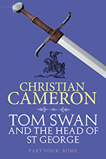 tom swan and the head of st george part five rhodes cameron christian