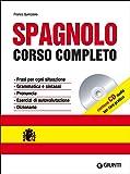 Spagnolo. Corso completo. Ediz. bilingue. Con CD Audio