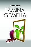 Lamina Gemella