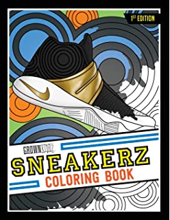 ab32e693d79 Sneakerz Coloring Book  Color some of the most popular sneakers ever made!