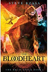 The Bloodheart (The Relic Cycle) (Volume 1) Paperback