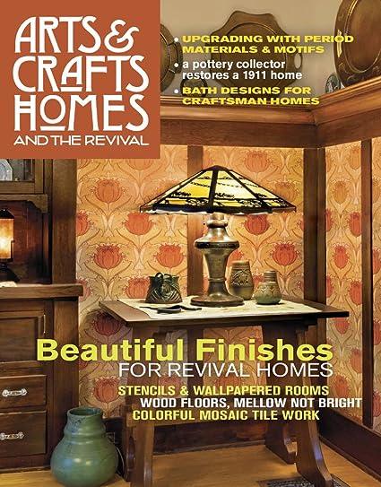 arts crafts homes amazon com magazines