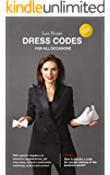 Dress Codes For All Occasions