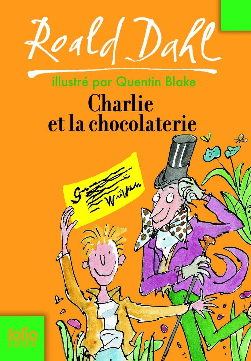 Charlie Et La Chocolate (Folio Junior) (French Edition): Roald ...