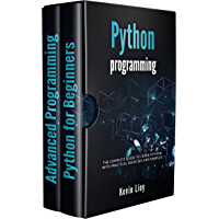 Python Programming: The complete guide to learn Python with practical exercises and samples. Includes Python for Beginners and Python Advanced Programming. (English Edition)