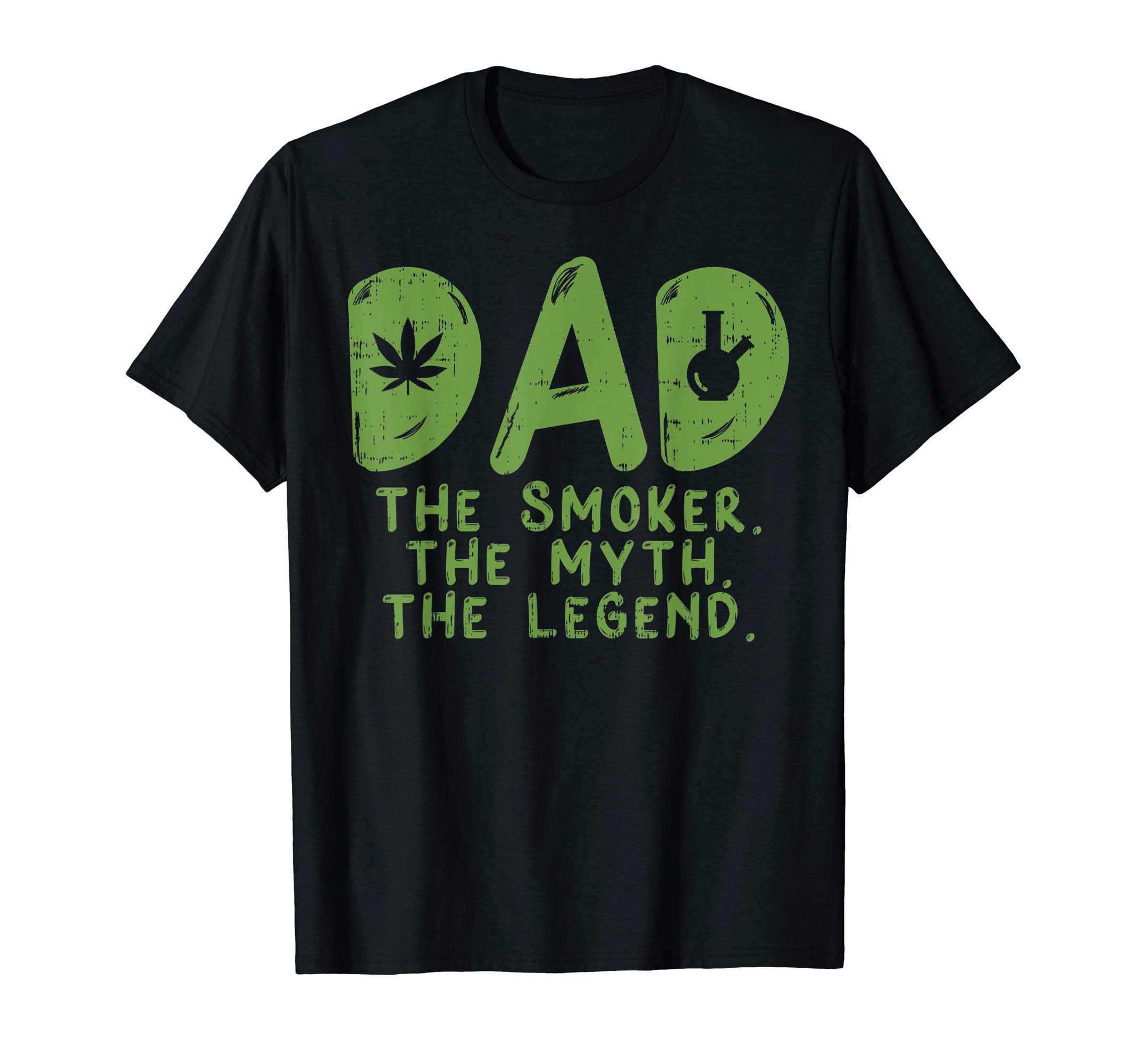 Dad Weed Smoker Myth Legend Funny 420 Pot Cannabis Men Gift T-Shirt