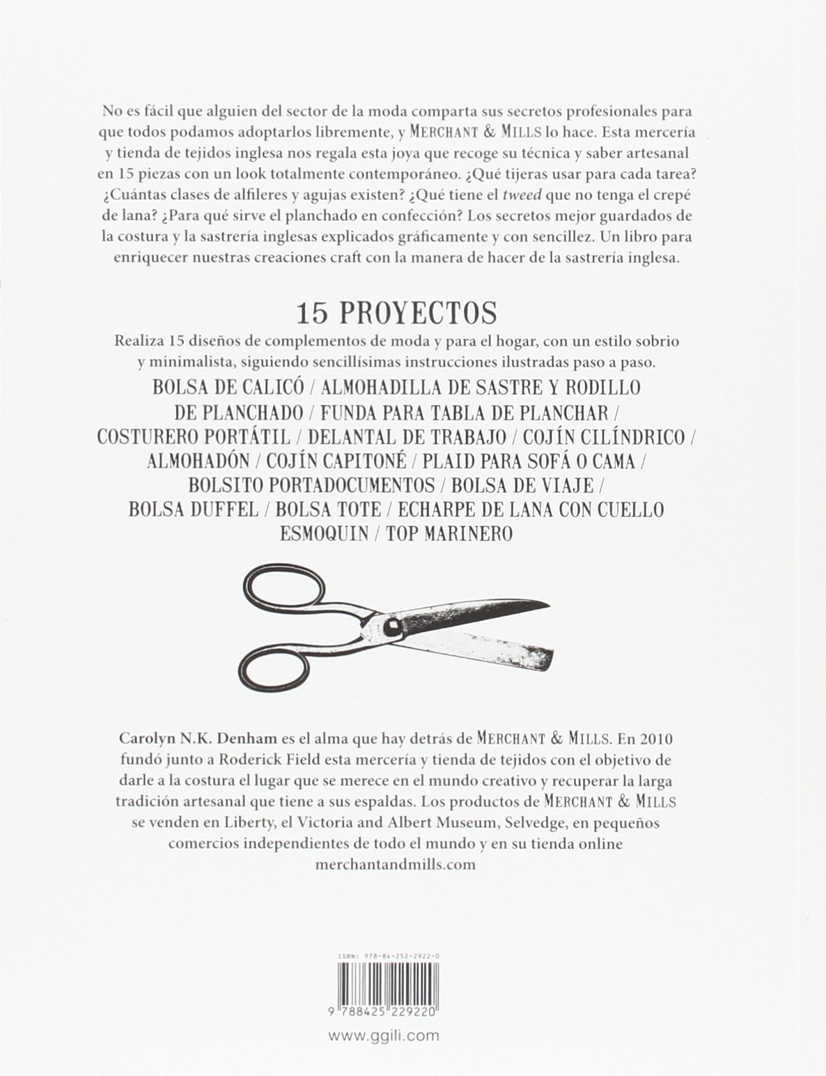 El libro de costura de Merchant & Mills : 15 proyectos ...