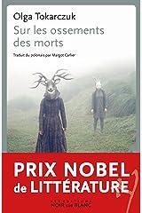 Sur les ossements des morts (LITT ETRANGERE) (French Edition) Kindle Edition