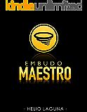 Embudo Maestro