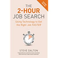 Image for The 2-Hour Job Search, Second Edition: Using Technology to Get the Right Job Faster