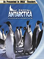 Antarctica - An Adventure Of A Different Nature - As seen in IMAX Theaters