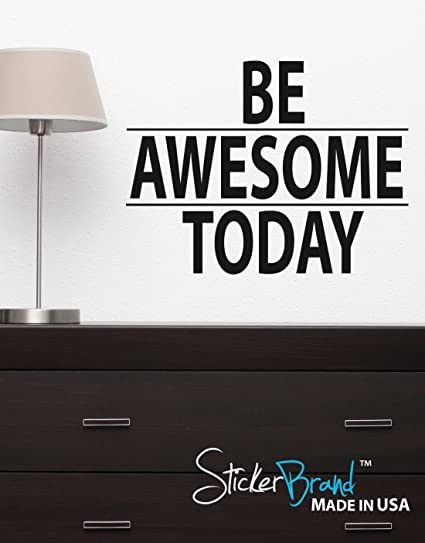 afefe60df066 Stickerbrand Inspirational Quote Vinyl Wall Art Be Awesome Today Wall Decal  Sticker - Black