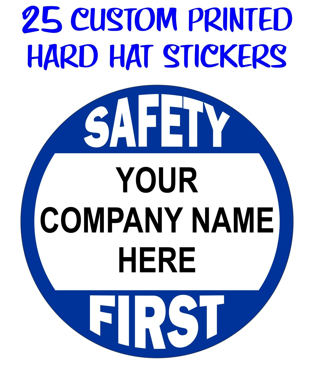 (25-pack) Custom Printed Safety First Hard Hat Stickers | Customize with Your Personalized Company Text | Business Name | Decals Labels Badges Forman Construction by Jay Graphics