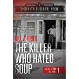 The Killer Who Hated Soup