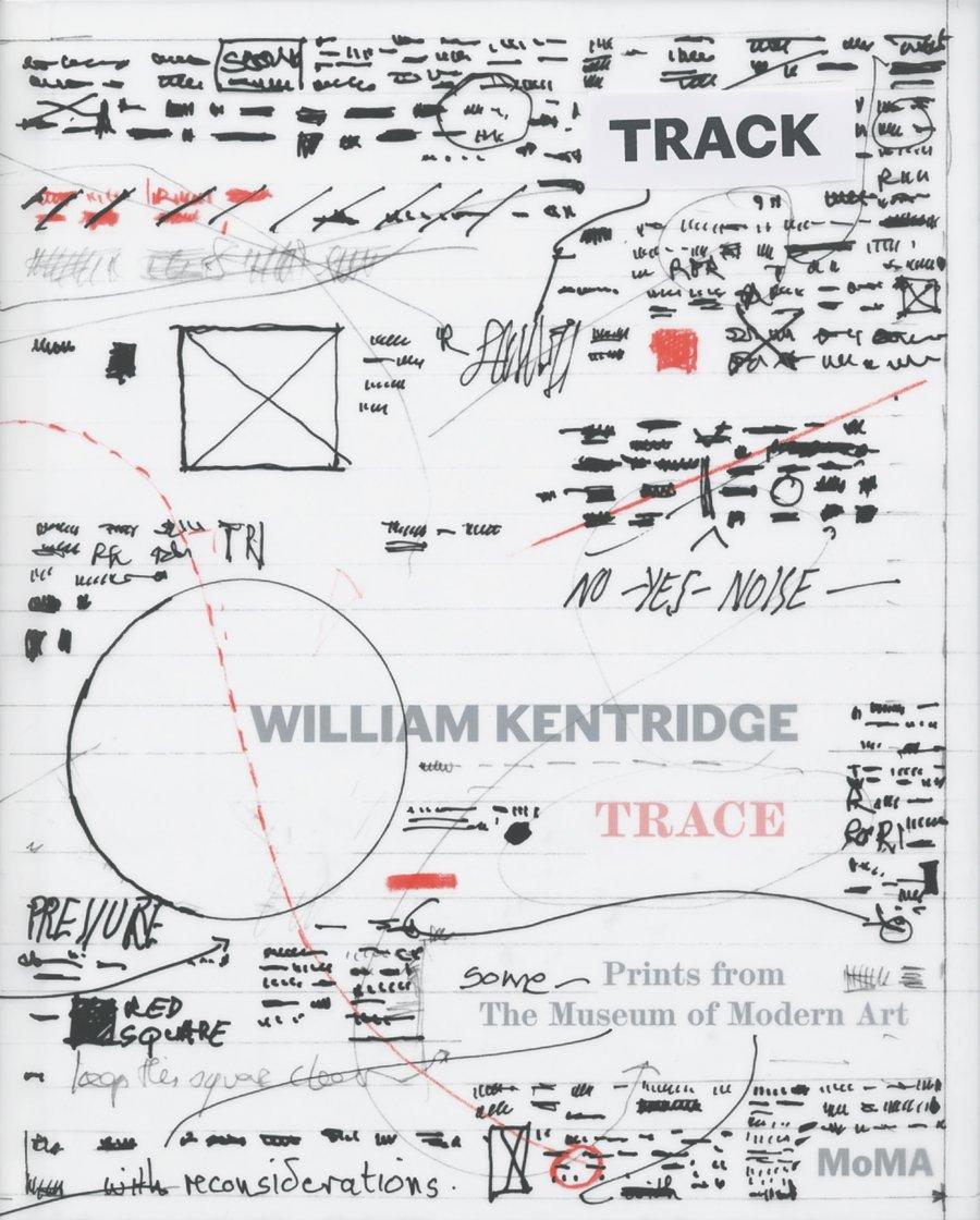 Download William Kentridge: Trace. Prints from The Museum of Modern Art pdf epub