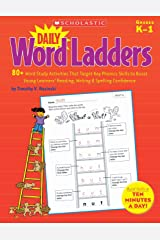 Daily Word Ladders: 80+ Word Study Activities That Target Key Phonics Skills to Boost Young Learners' Reading, Writing & Spelling Confidence Paperback