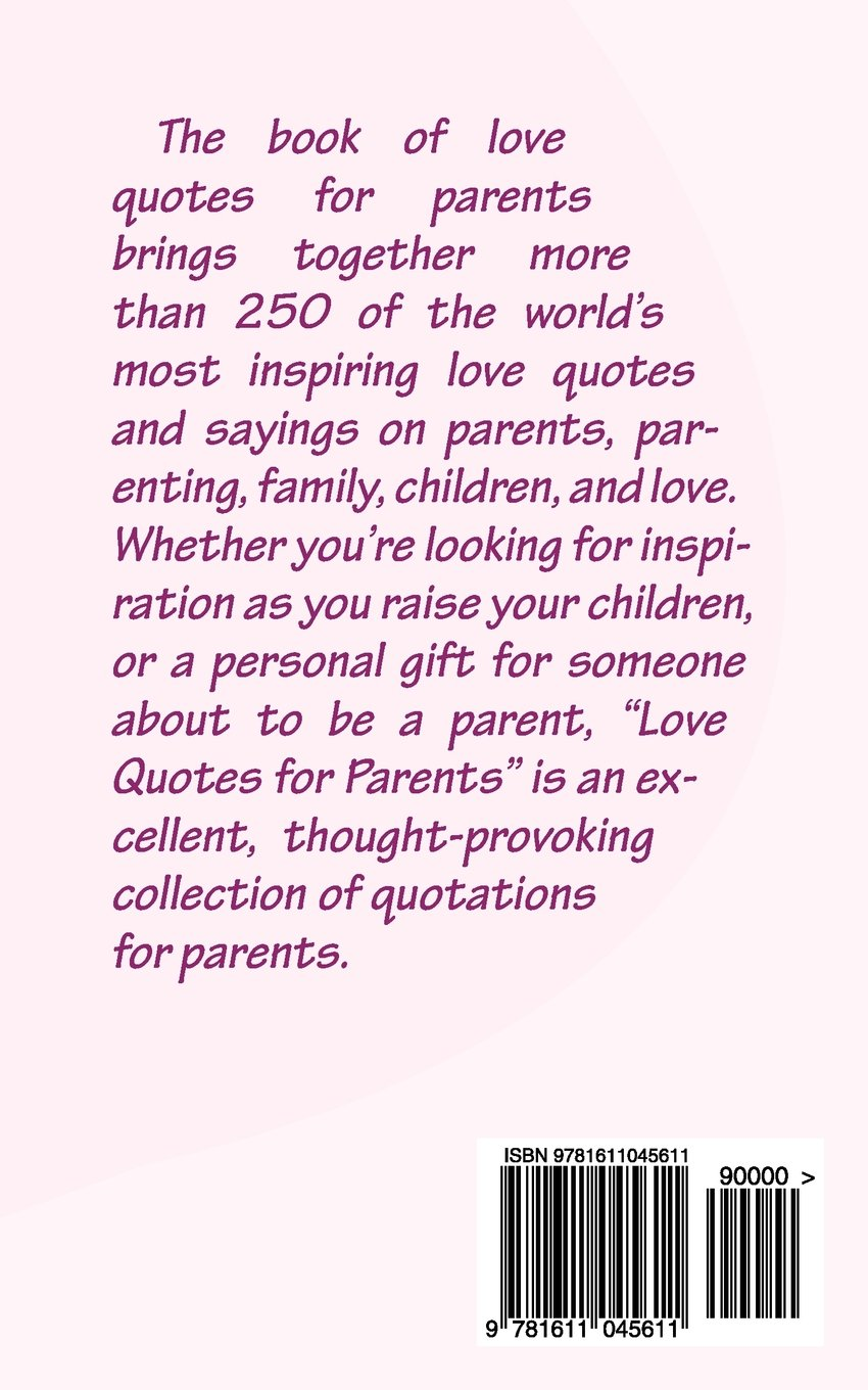 Love Quotes For Parents More Than 250 Inspirational Quotations For