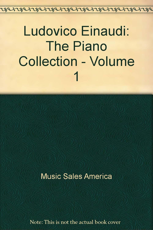 Ludovico Einaudi: The Piano Collection - Volume 1 ebook