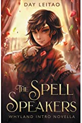 The Spell Speakers (Portals to Whyland) Paperback