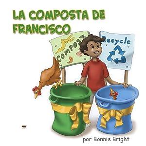 La Composta de Francisco (Spanish Edition)