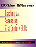 Teaching & Assessing 21st Century Skills (What Principals Need to Know About)