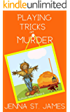 Playing Tricks on Murder (A Sullivan Sisters Mystery Book 6)
