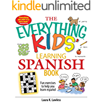 The Everything Kids' Learning Spanish Book: Fun Exercises to Help You Learn Español, Fun Exercises to Help You Learn Espanol (Everything® Kids)
