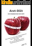 Arzt-Diät - zum Verbrennen von Fett: Diese Diäten werden auch in Krankenhäusern  angewendet damit füllige  Menschen,  die vor einer Operation stehen, schnell und gesund abnehmen