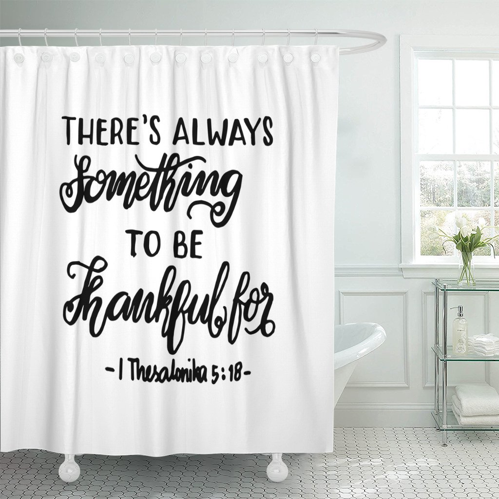 Emvency Fabric Shower Curtain Curtains with Hooks There Is Always Something to Be Thankful for Bible Verse Hand Lettered Quote Modern Calligraphy Christian 72''X72'' Waterproof Decorative Bathroom
