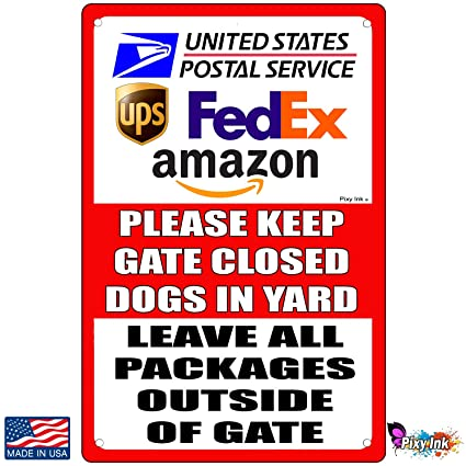 Amazon com: Keep Gate Closed Dogs in Yard Leave Packages Outside of