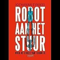 Robot aan het stuur: Over de ethiek van techniek