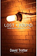 Lost + Found: Finding Myself by Getting Lost in an Affair Paperback