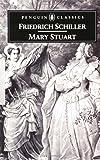 Mary Stuart (Penguin Classics)