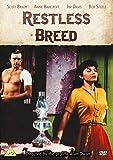 Restless Breed [Reino Unido] [DVD]