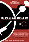 Records Collecting Dust