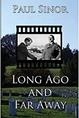 Long Ago and Far Away Paperback