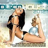 Disco House 2012