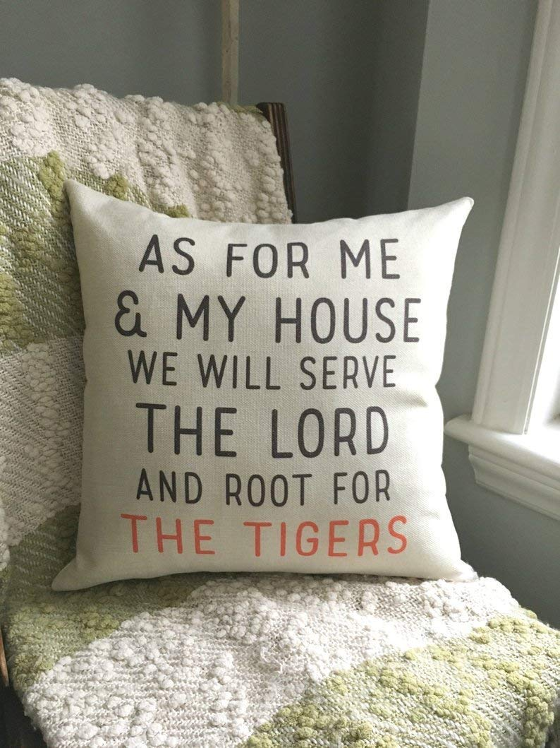 As For Me and My House Pillowcase//We Will Serve the Lord//The Tigers//Clemson//Pillow Cover//Home Decor