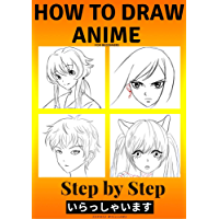 How to Draw Anime for Beginners Step by Step: Manga and Anime Drawing Tutorials Book 2 (English Edition)